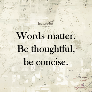 Six Words Communication