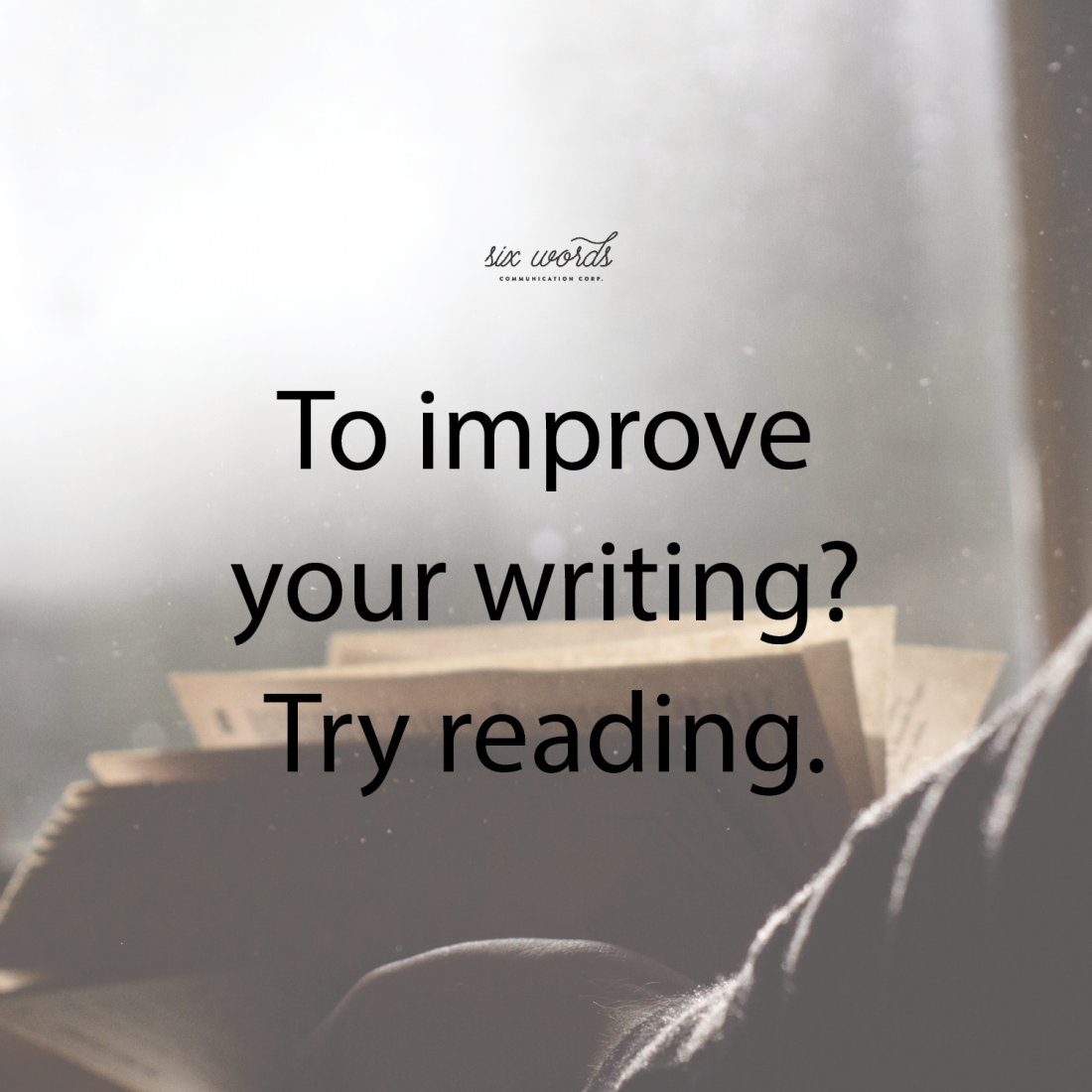 Six Words improve your writing