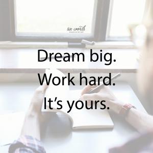 dream big, six word story - six words communication