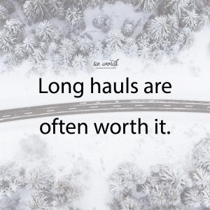 long haul, six word story - six words communication