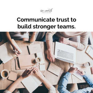 teamwork, six word story - six words communication